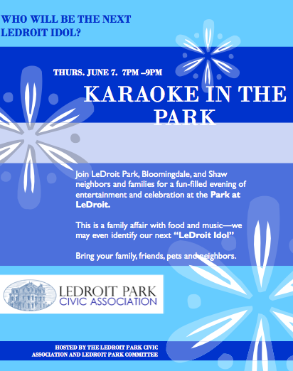 Will you be the next LeDroit Idol? Karaoke @ the Park at LeDroit 6/7/12 7-9pm